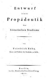 Entwurf einer Propaedeutik des historischen Studiums