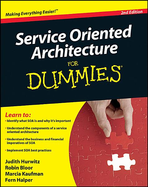 Service Oriented Architecture  SOA  For Dummies