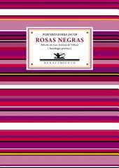 Rosas negras: Antología poética