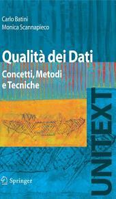 Qualità dei Dati: Concetti, Metodi e Tecniche