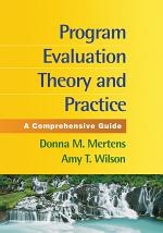 Program Evaluation Theory and Practice, First Edition