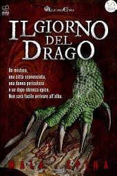 Il Giorno del Drago: Nel cuore della città vecchia
