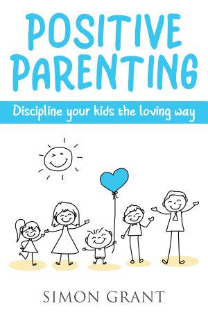 Positive Parenting PDF