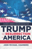 Download Trump and the Resurrection of America Book