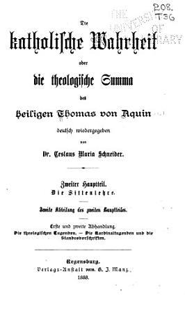 Die katholische wahrheit  odor  Die theologische summa des heiligen Thomas von Aquin PDF