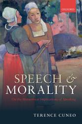 Speech And Morality Book PDF