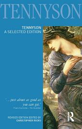 Tennyson: A Selected Edition