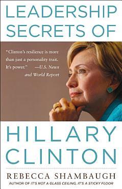 Leadership Secrets of Hillary Clinton PDF