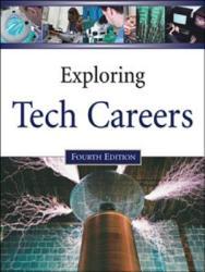 Exploring Tech Careers  Fourth Edition  2 Volume Set PDF