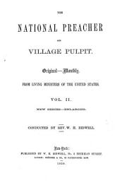 The National Preacher and Village Pulpit: Volumes 2-3