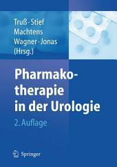 Pharmakotherapie in der Urologie: Ausgabe 2