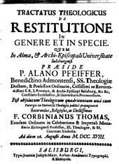 Tractatus Theologicus De Restitutione In Genere Et In Specie