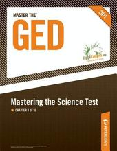 Master the GED: Mastering the Science Test: Chapter 8 of 16, Edition 25