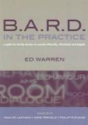 B A R D  in the Practice