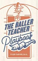 The Baller Teacher Playbook PDF