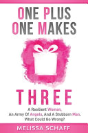 One Plus One Makes Three