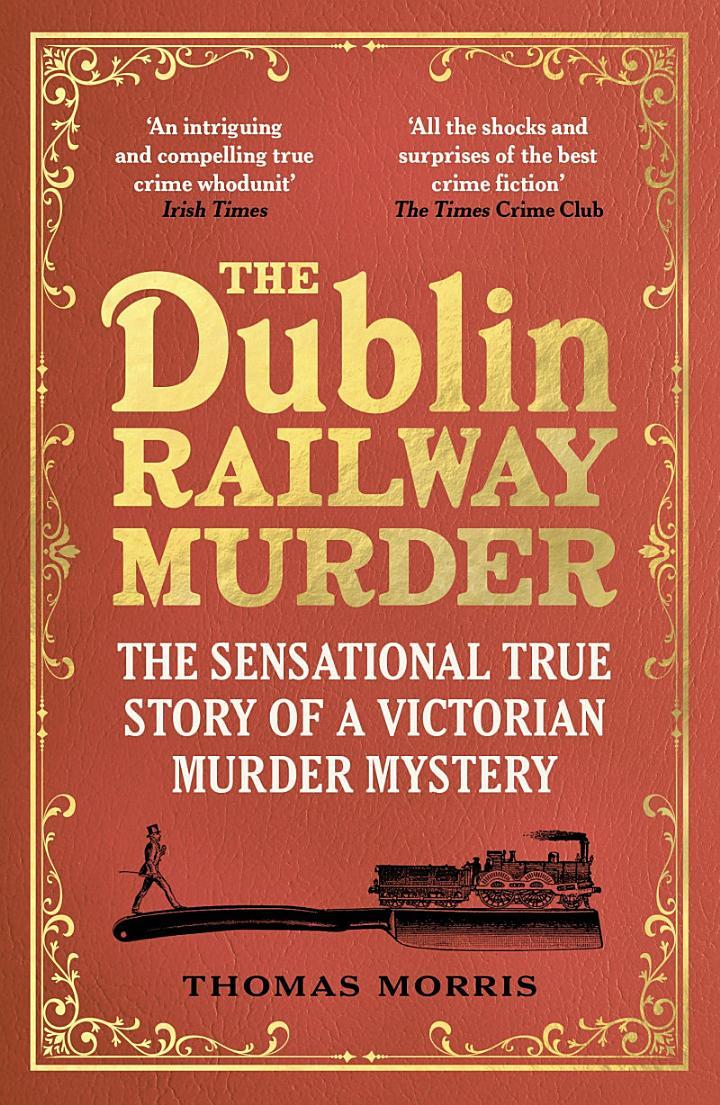 The Dublin Railway Murder