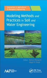 Modeling Methods and Practices in Soil and Water Engineering