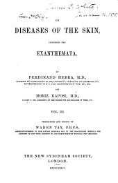 On Diseases of the Skin, Including the Exanthemata: Volume 3