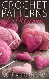 Crochet Patterns for Women