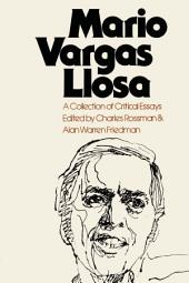 Mario Vargas Llosa: A Collection of Critical Essays