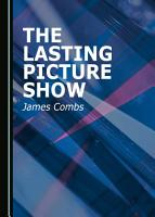 The Lasting Picture Show PDF