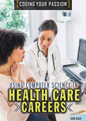 Using Computer Science in Health Care Careers PDF