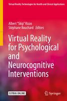 Virtual Reality for Psychological and Neurocognitive Interventions PDF