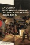 La Guerra de la Independencia: Un conflicto decisivo (1808-1814)
