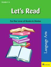 Let's Read: For the Love of Books & Stories