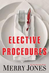 Elective Procedures: An Elle Harrison Thriller