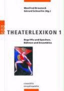 Theaterlexikon  Begriffe und Epochen  B  hnen und Ensembles PDF