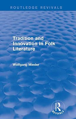Tradition and Innovation in Folk Literature PDF