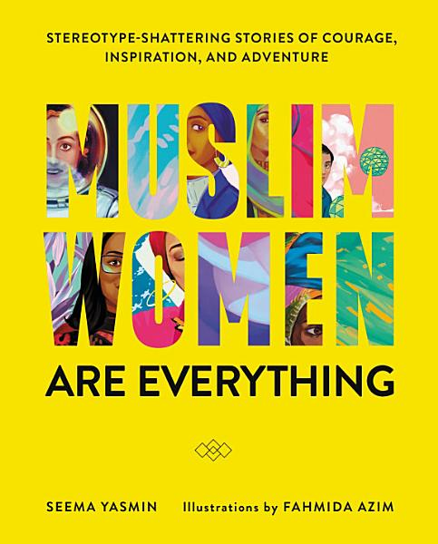 Download Muslim Women Are Everything Book