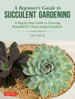 A Beginner s Guide to Succulent Gardening