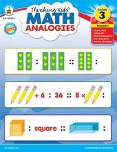 Thinking Kids'TM Math Analogies, Grade 3