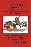 The Nonsense Books  The Complete Collection of the Nonsense Books of Edward Lear  with Over 400 Original Illustrations  PDF