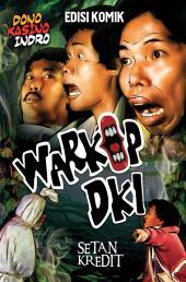 "Warkop DKI Series ""Setan Kredit"" - Comic Edition"