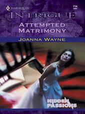 Attempted Matrimony