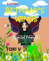 Bethany's Wings: Special Friends