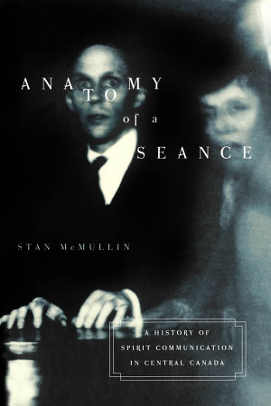 Anatomy of a Seance