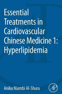 Essential Treatments in Cardiovascular Chinese Medicine 1  Hyperlipidemia