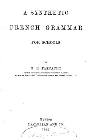 A Synthetic French Grammar for Schools PDF