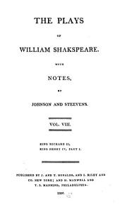 The Plays of William Shakespeare: With the Corrections and Illustrations of Various Commentators, Volume 8