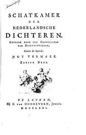 Schatkamer der Nederlandsche dichteren: Volume 1