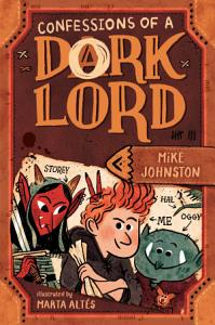 Confessions of a Dork Lord Book