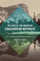 The Rise of the American Conservation Movement PDF
