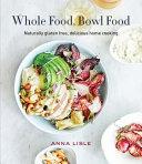 Whole Food Bowl Food