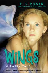 Wings: A Fairy Tale