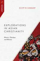 Explorations in Asian Christianity PDF
